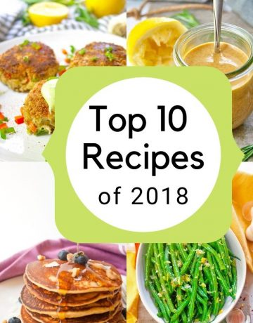 Top 10 Recipes 2018 | brightrootskitchen.com