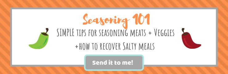 Seasoning Tips and Tricks| brightrootskitchen.com